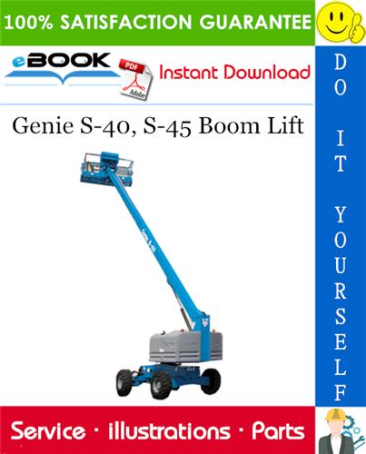 Genie S 40 S 45 Boom Lift Parts Manual Serial Number Range From Sn 7001 Boom Lift Repair Manuals Genies