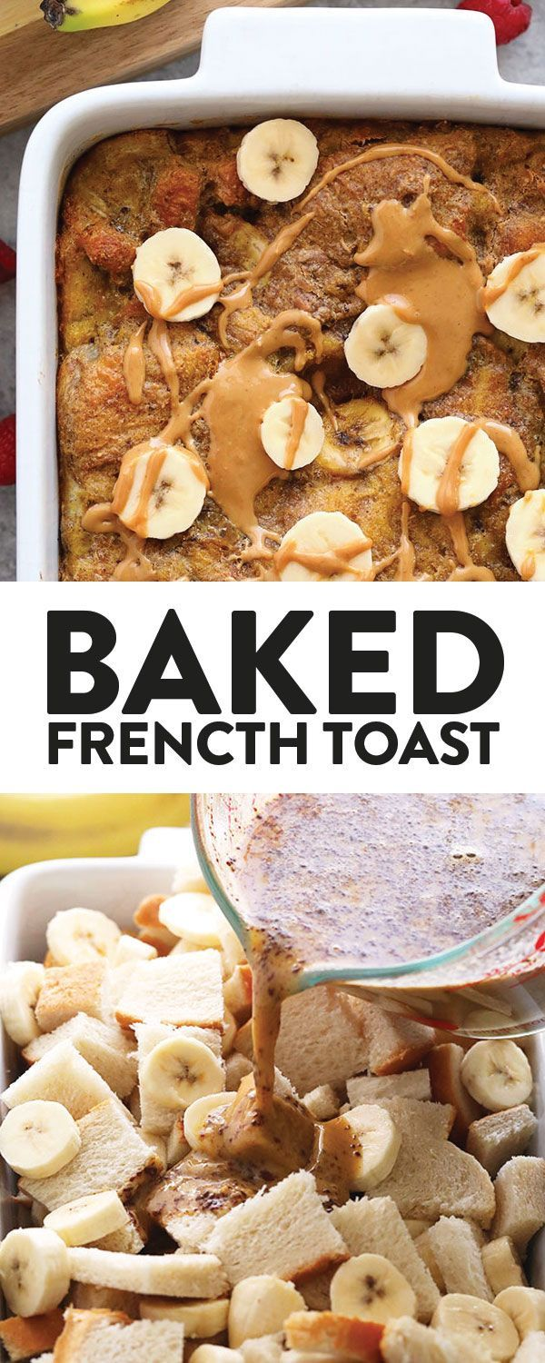 Peanut Butter Banana French Toast Bake  Fit Foodie Finds  Are you ready for the most delicious French toast bake recipe We combed our two favorite flavors