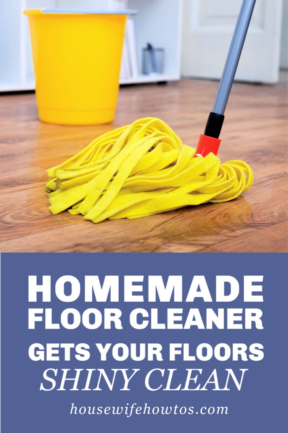 Easy Homemade Floor Cleaner Recipe for ALL Hard Flooring
