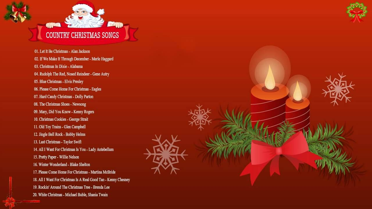 Merry Christmas Songs 2016 Top 50 Country Christmas Songs Ever Christmas Songs Playlist Merry Christmas Song Christmas Tinsel