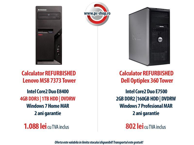 Nou in oferta PC Shop! Calculatoare TOWER Dell Optiplex 360 si Lenovo M58 7373 - REFURBISHED! Le poti achizitiona cu licenta Windows 7 Home sau Windows 7 Pro la preturi foarte bune!