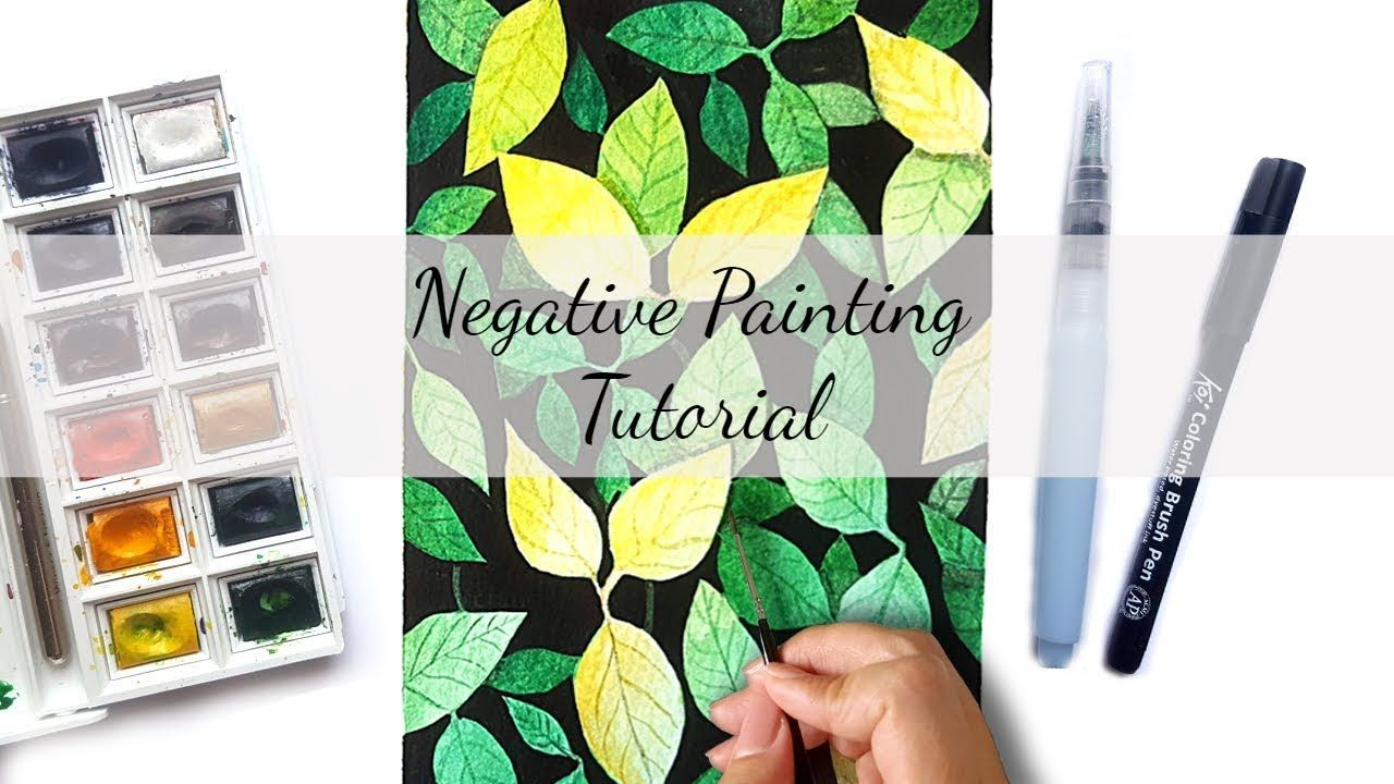 How To Paint With Watercolor Negative Painting Technique Negative