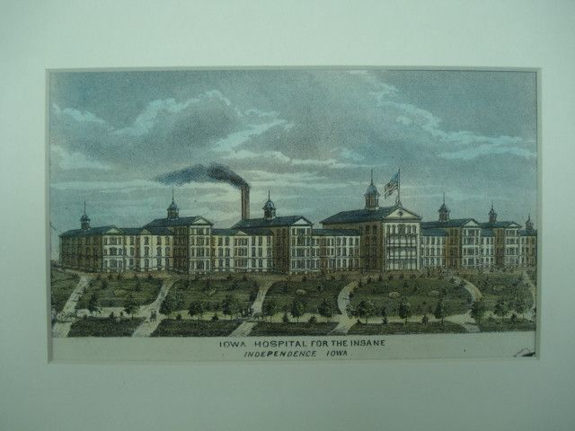 The Iowa Hospital For The Insane Independence Ia Unknown Architect S From The American Architect And Building News 1875 7 25 Iowa Hospital Independence