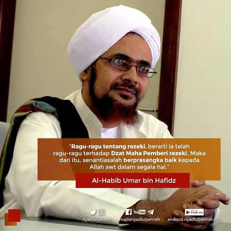 Kalam Ulama Habib Umar Kutipan Pengetahuan Kutipan Doa Motivasi