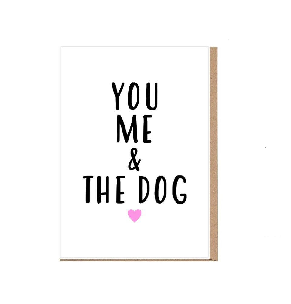 You Me And The Dog Cute Valentines Card Funny Valentines Day Card