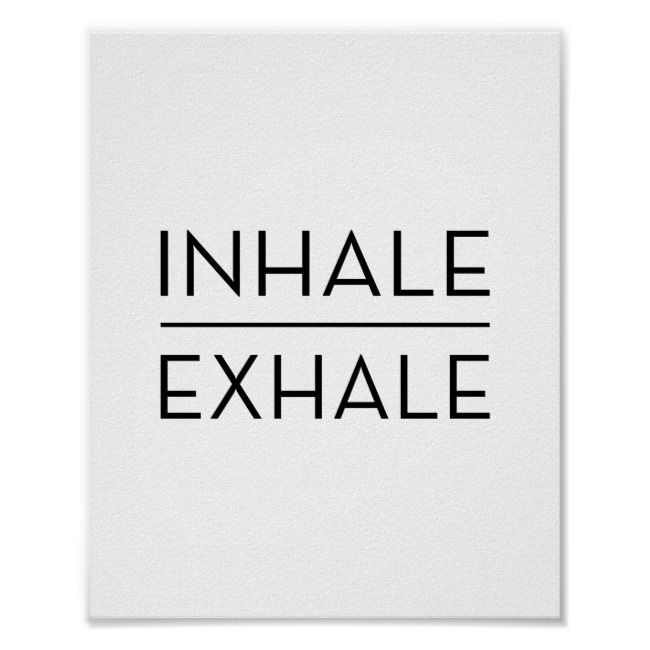 Inhale Exhale Motivational Typography Yoga Quote Poster | Zazzle.com