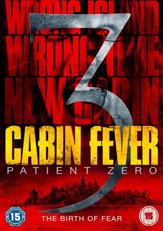 Win Cabin Fever 3 Patient Zero On Dvd Sff And Horror Movie