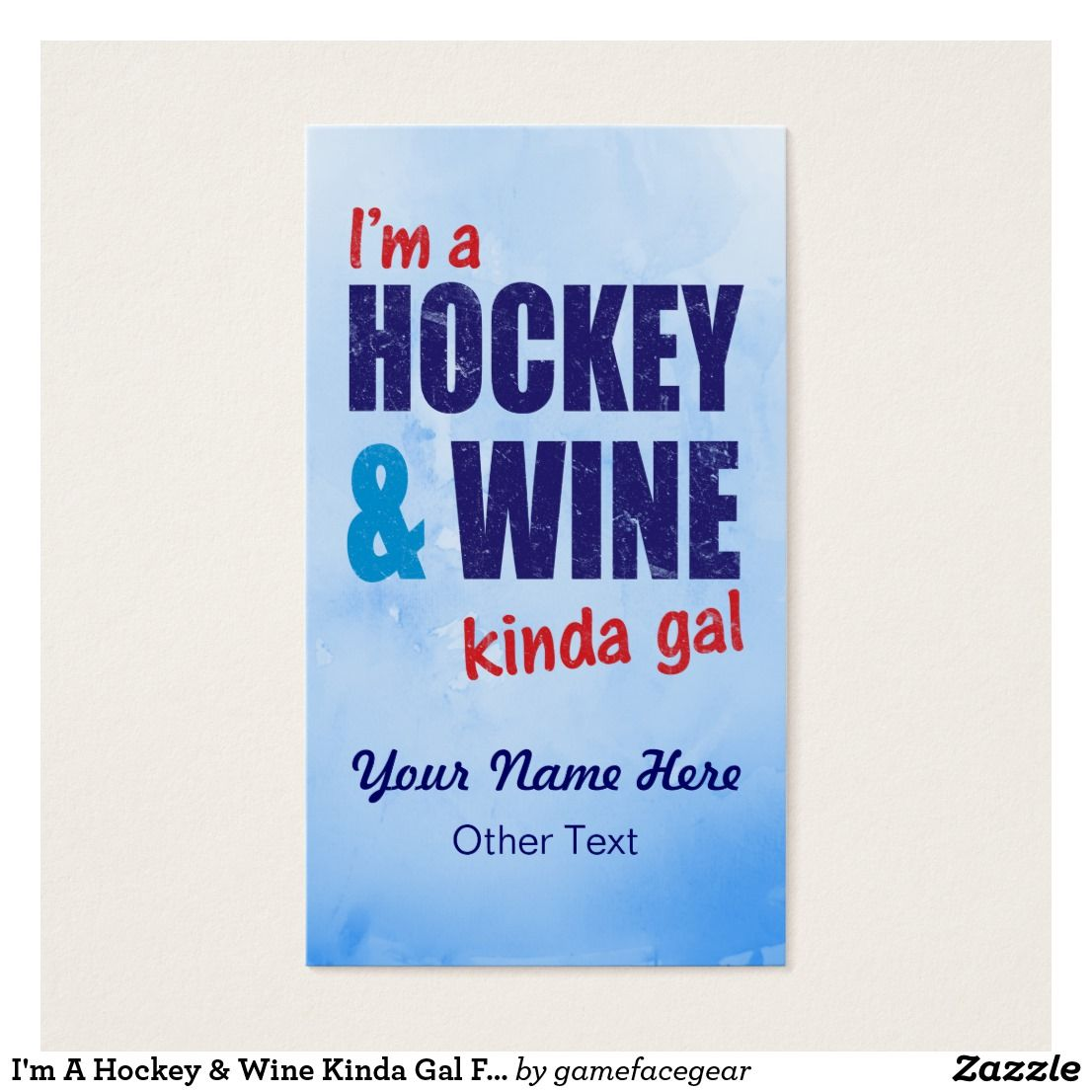 I\'m A #Hockey & #Wine Kinda Gal Funny Business Cards. Easy to ...