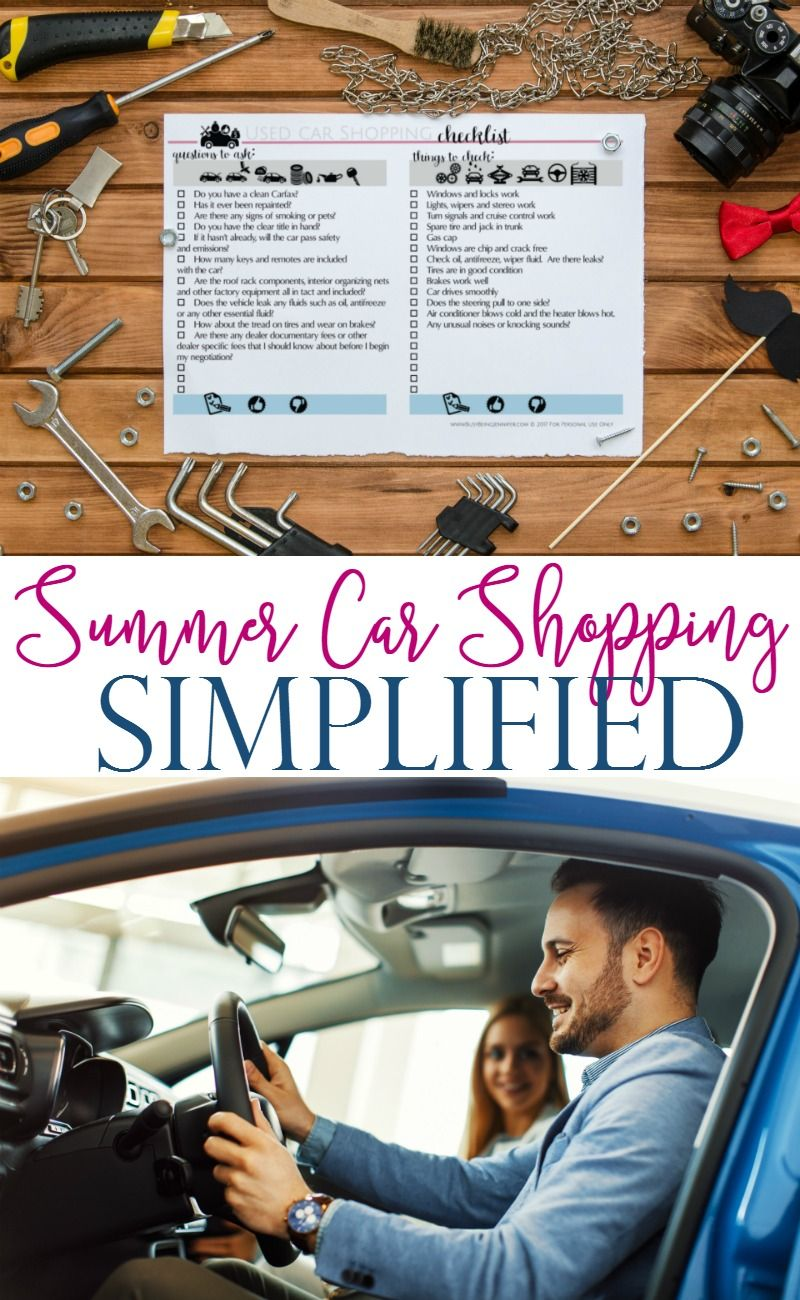 Its time for some summer fun and deals, and that means car shopping! I've got a fabulous check list to get your Summer Car Shopping Simplified!