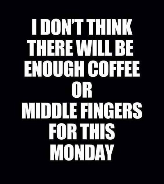 For Me Tuesday Not Looking Forward To This Day At All Funny Quotes Quotes Saying Of The Day