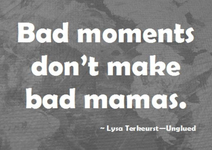 """Thank God. Really needed to see this today. Was one of """"those"""" mommy mornings."""