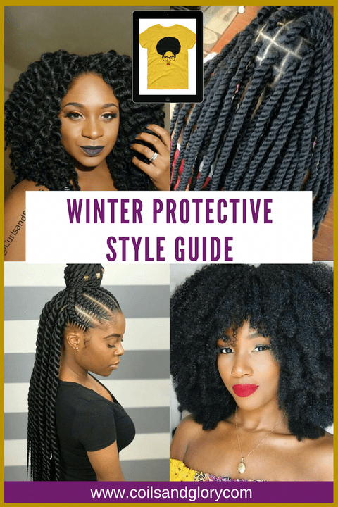 Winter Protective Styles For Natural Hair Get Inspiration For Your Next Protect Winter Protective 4c Natural Hair Natural Hair Styles Natural Hair Care