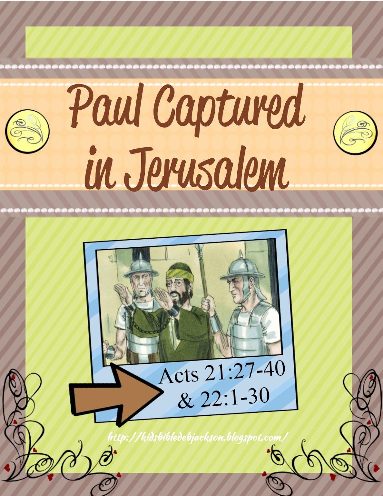 Paul Is Captured In Jerusalem