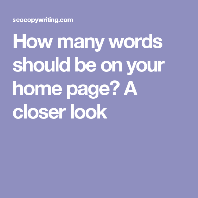 How many words should be on your home page? A closer look