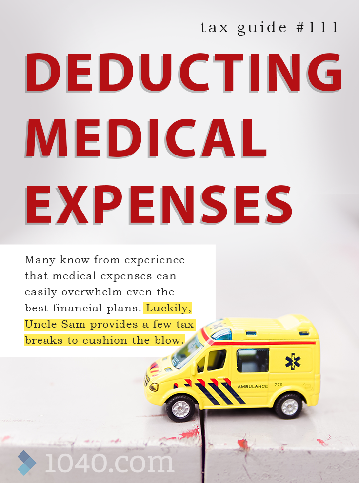 Deducting Medical Expenses Many Know From Experience That