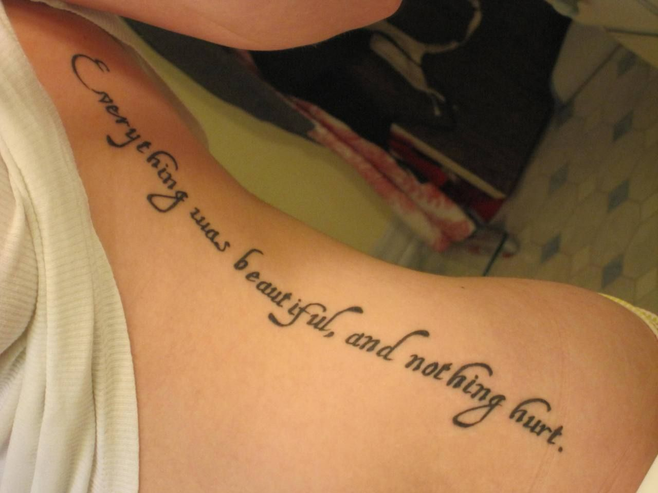 Everything Was Beautiful And Nothing Hurt Tattoo Quotes Tattoos Time Tattoos
