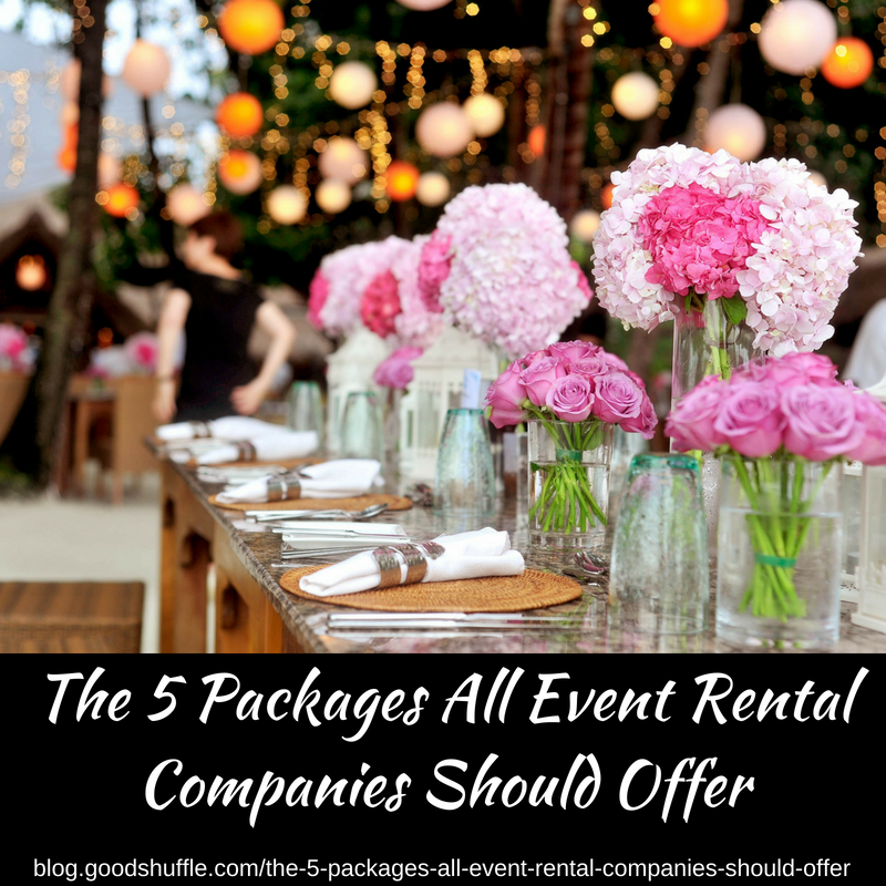 The 5 Packages Event Rental Companies Should Offer Goodshuffle Pro Corporate Events Decoration Party Rentals Business Event Decor