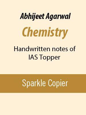 Abhijeet Agarwal Chemistry Handwritten notes of IAS Topper