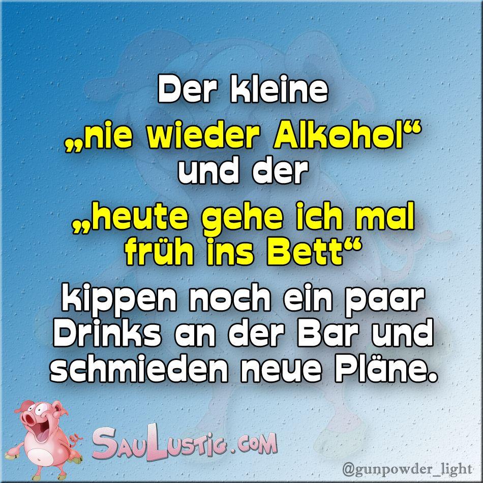 Der Kleine Nie Wieder Alkohol Spruche Funny Humor Und Think Big