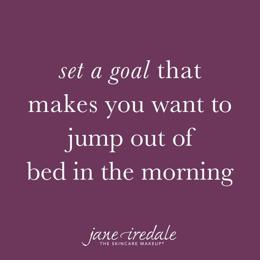 Set A Goal That Makes You Want To Jump Off The Bed In The Morning We Love This Qu Believe In Yourself Quotes Inspirational Bible Quotes Encouragement Quotes