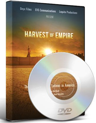 Harvest Of Empire The Untold Story Of Latinos In America Twn