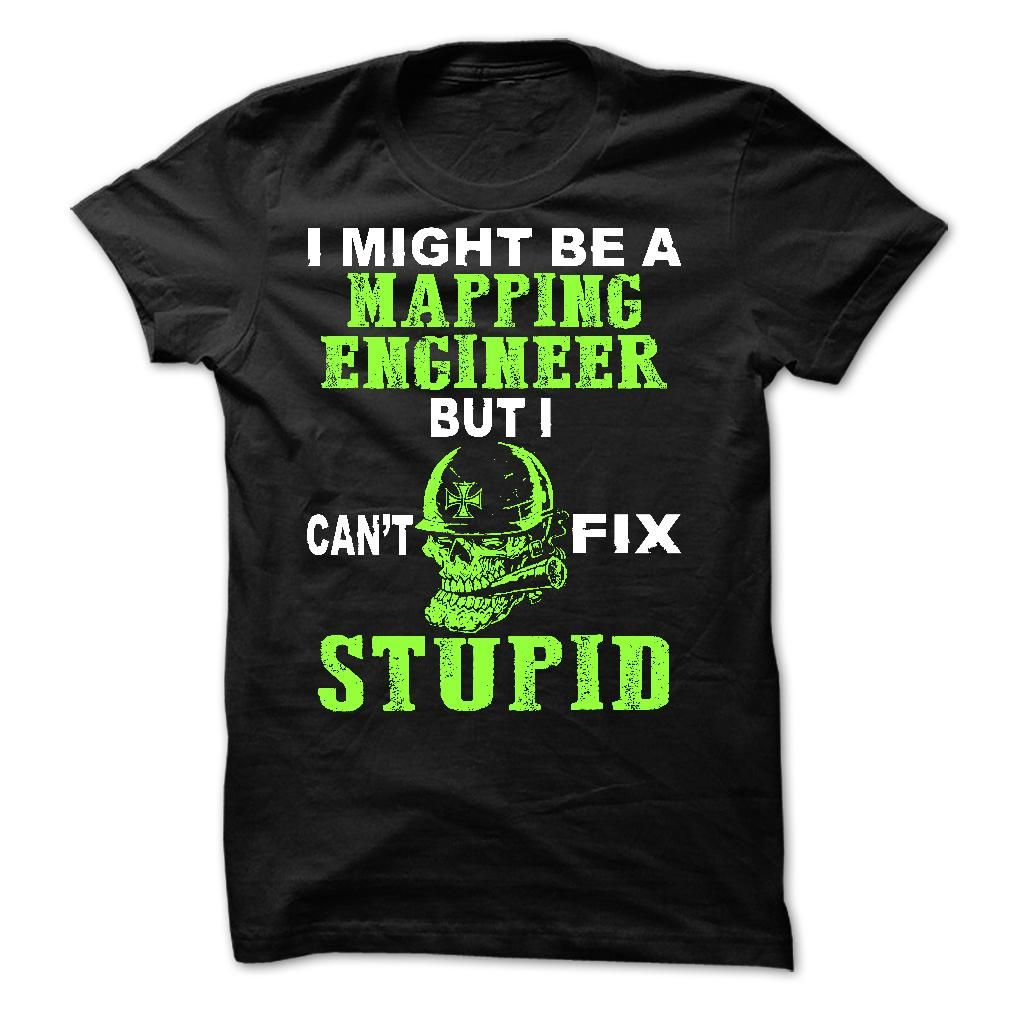 Mapping Engineer T-Shirts, Hoodies. ADD TO CART ==►…