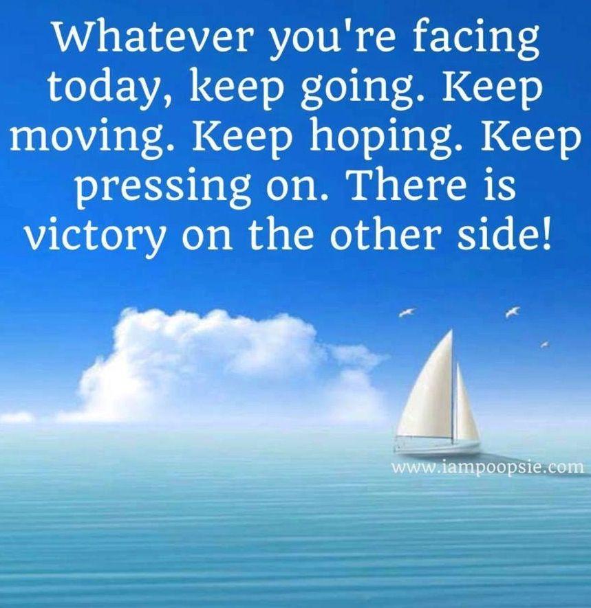 Keep going quote via www.IamPoopsie.com | Keep going ...