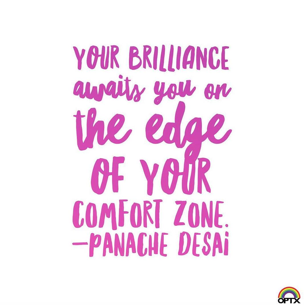 YOUR BRILLIANCE AWAITS YOU ON THE EDGE OF YOU COMFORT ZONE. - PANACHE DESAI  Shop: rainbowoptx.com   #rainbowoptx #sunglasses #fashion #quotes