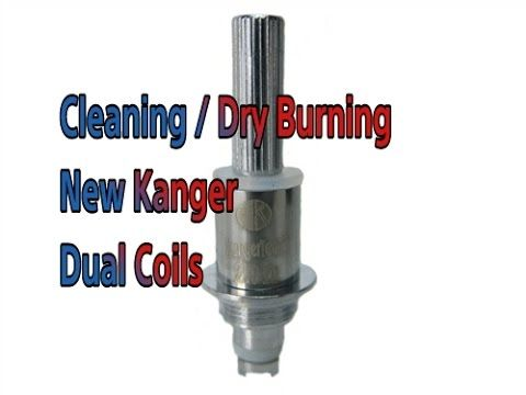 Cleaning The New Kanger Dual Coils Cleaning Clean Tank Vape Tanks