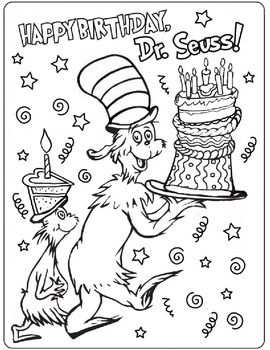 Happy Birthday Dr Seuss Coloring Page Dr Seuss Activities Dr Seuss Coloring Pages Dr Seuss Classroom