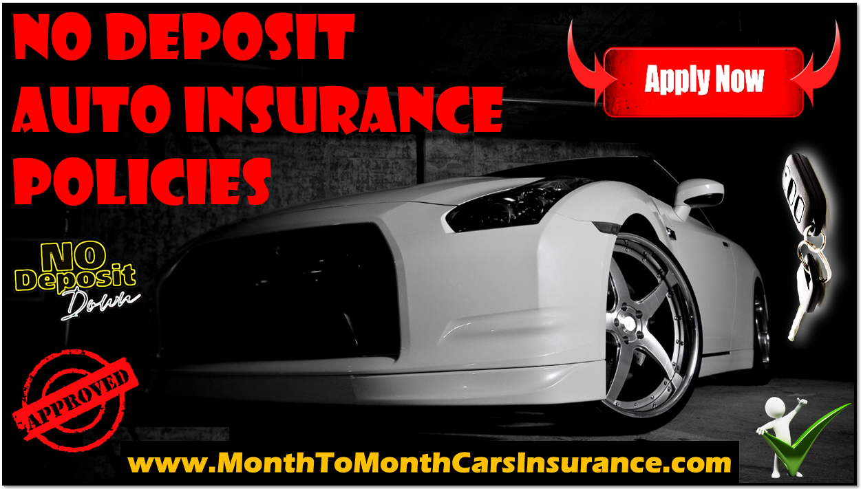Motor Insurance Quotes Prepossessing No Deposit Auto Insurance Quotes Best Way To Protect Your Dream Car .