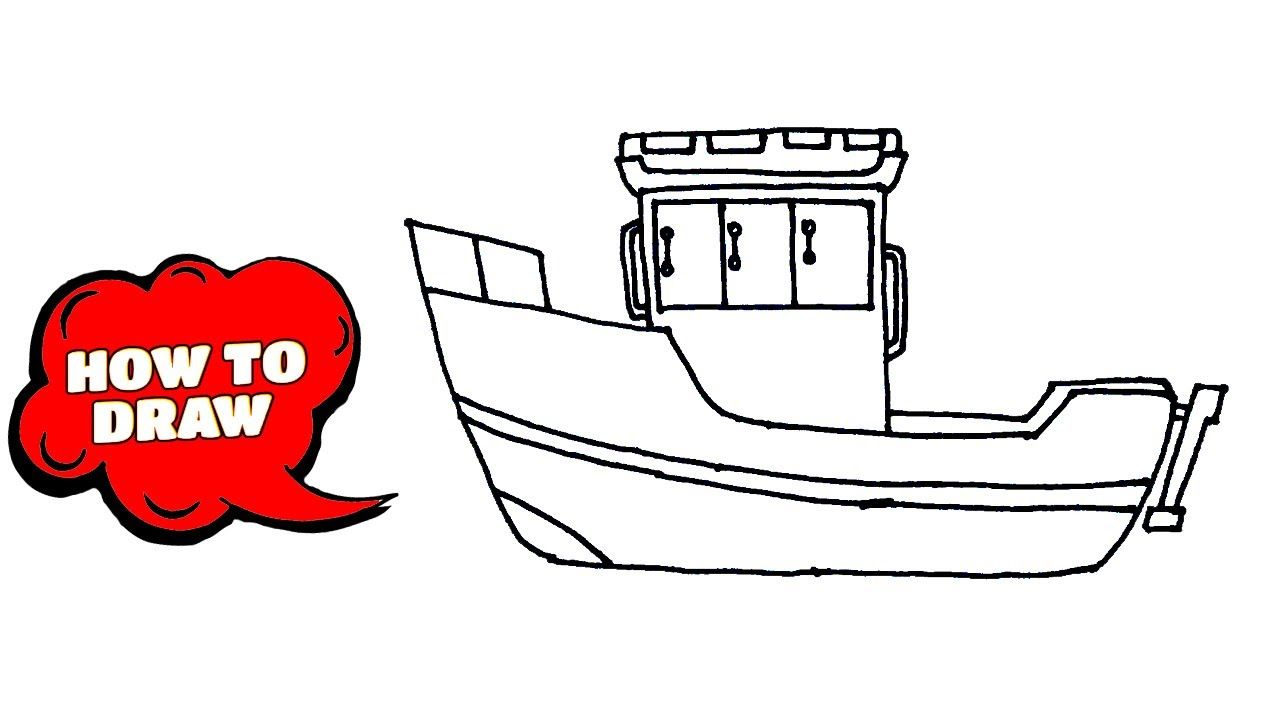 How To Draw A Boat Easy Boat Drawing Fishing Boat Drawing In 2020 Boat Drawing Boat Drawing Simple Fishing Boats