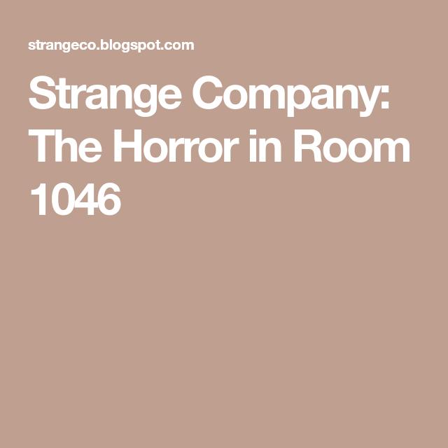 The Horror In Room 1046 Horror Room True Crime