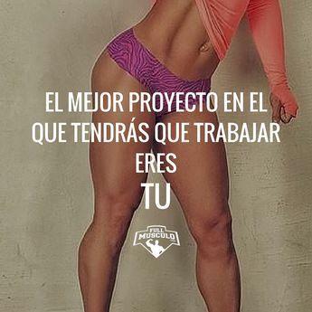 El mejor proyecto en el que vas a trabajar eres tu. Empieza hoy a trabajar en el cuerpo que deseas t...