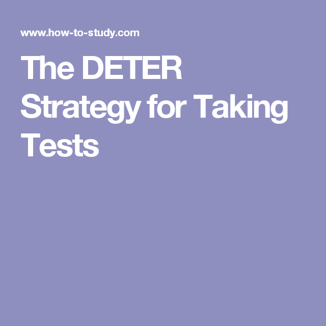 The DETER Strategy for Taking Tests