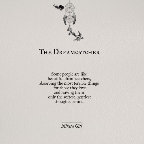 The Dreamcatcher by @nikitagill1 | Nikita Gill Poetry | Quotes