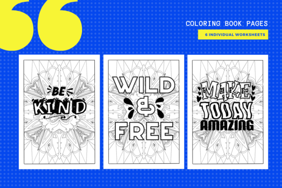 6 Quote Coloring Pages Graphic By Yumbeehomeschool Creative Fabrica In 2020 Quote Coloring Pages Inspirational Quotes Coloring Coloring Pages
