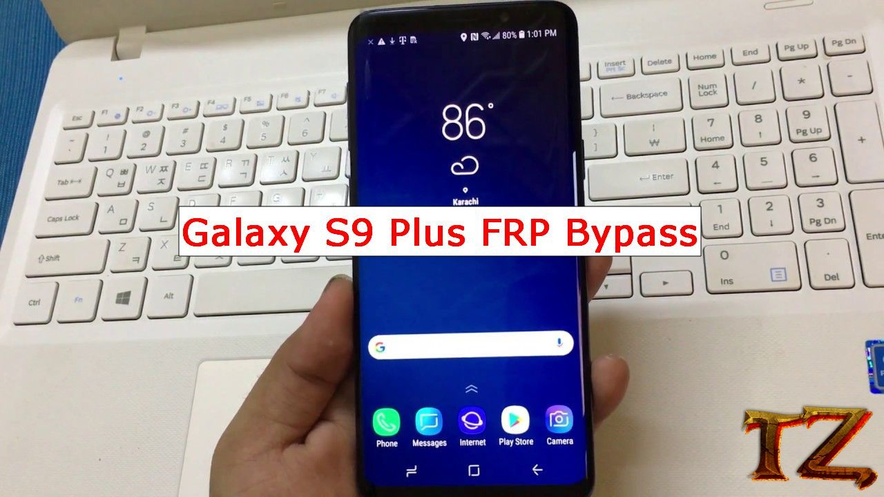 Galaxy S9 Plus FRP Bypass: Easy Methods To Bypass Google