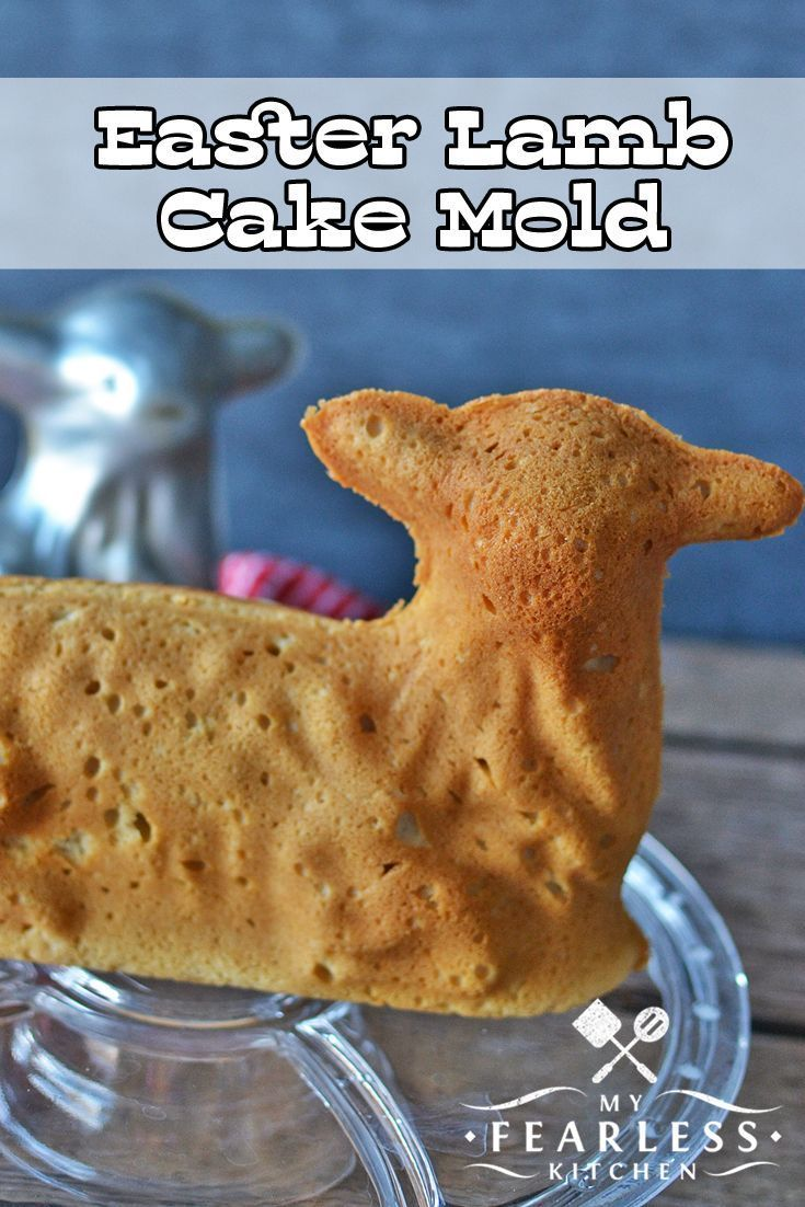 Easter lamb cake mold from my fearless kitchen have you
