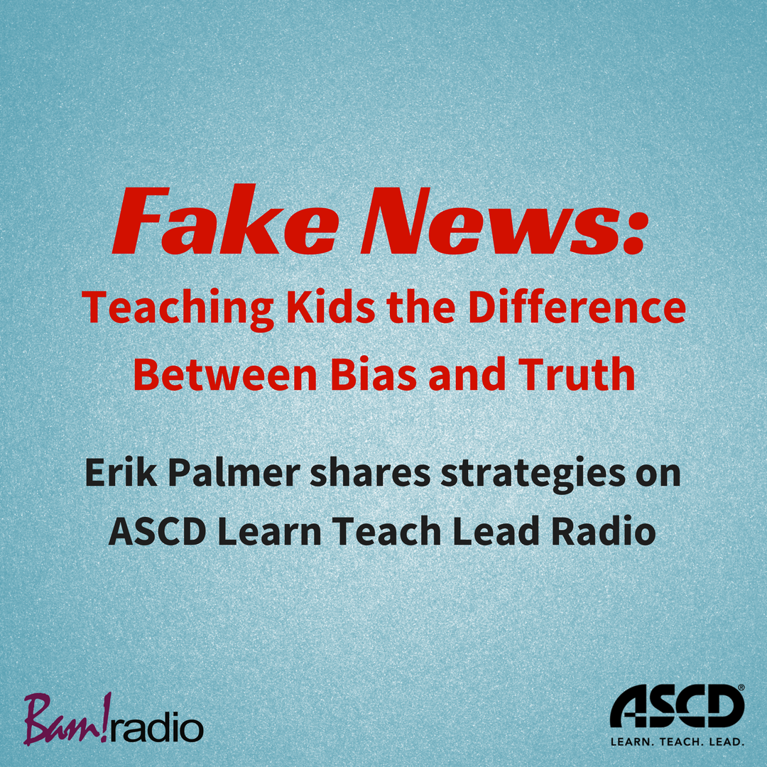 Fake News Teaching Kids The Difference Between Bias And