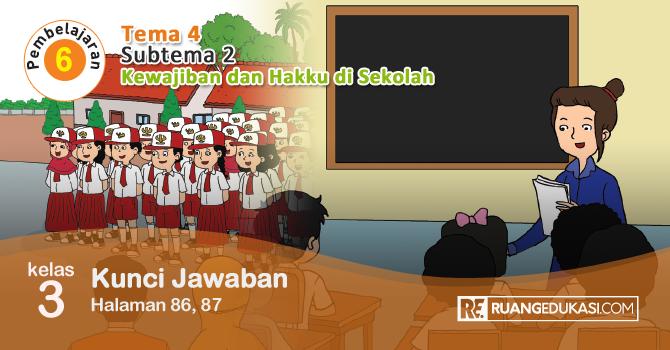Kunci Jawaban Tema 4 Kelas 3 Halaman 86 87 Kurikulum