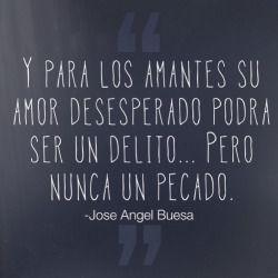 Imagen Con Frase De Amor Jose Angel Buesa Citas Celebres