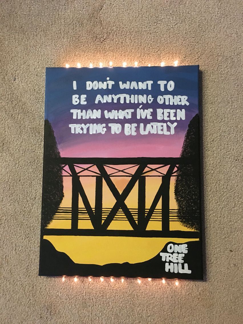 Quote Paintings One Tree Hill Canvas I Painted   Painting  Pinterest