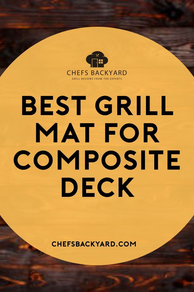 Best Grill Mat For Composite Deck Of 2020 In 2020 (With