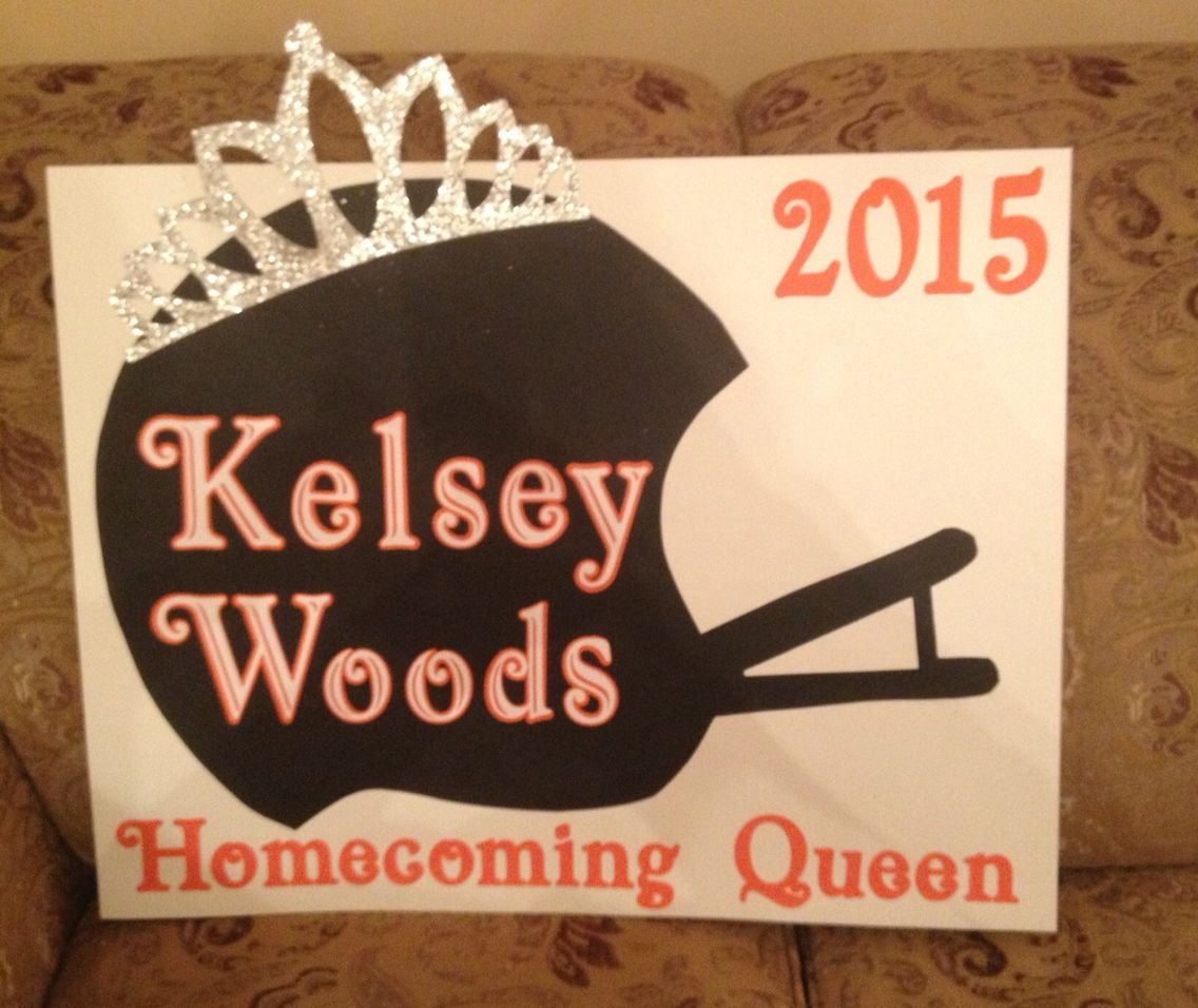 homecoming queen car poster | for me:) | homecoming, homecoming