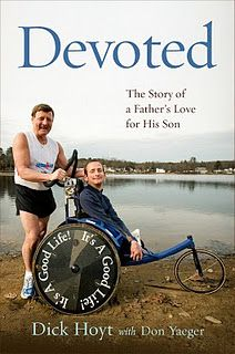 Watch link! Team Hoyt... What a father would do for his son (participating in marathons and triathlons with his son). If they can, I can too