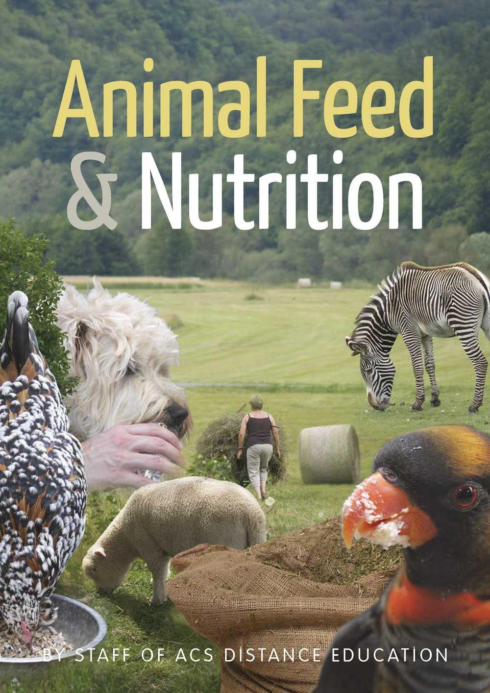 Animal Feed & Nutrition PDF ebook Nutrition pdf