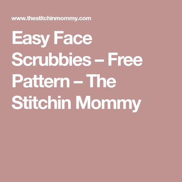 Easy Face Scrubbies - Free Pattern