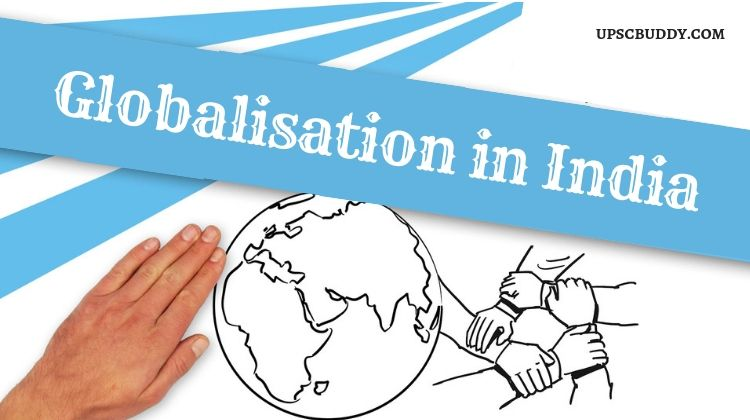 Globalisation In India Essay For Upsc Preparation Good New Economic Policy Terms Indian Economy