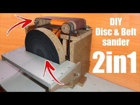 Making A Belt Sander And Disc Sander Make A Belt Sander Using